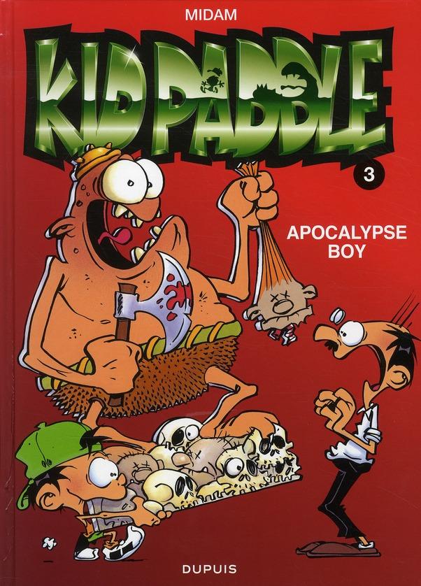 KID PADDLE T.3  -  APOCALYPSE BOY
