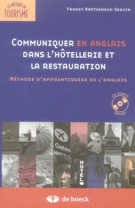 Communiquer En Anglais Dans L'Hotellerie Et La Restauration