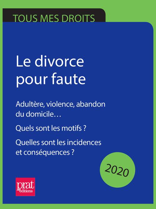 Divorce, le guide pratique (édition 2020)