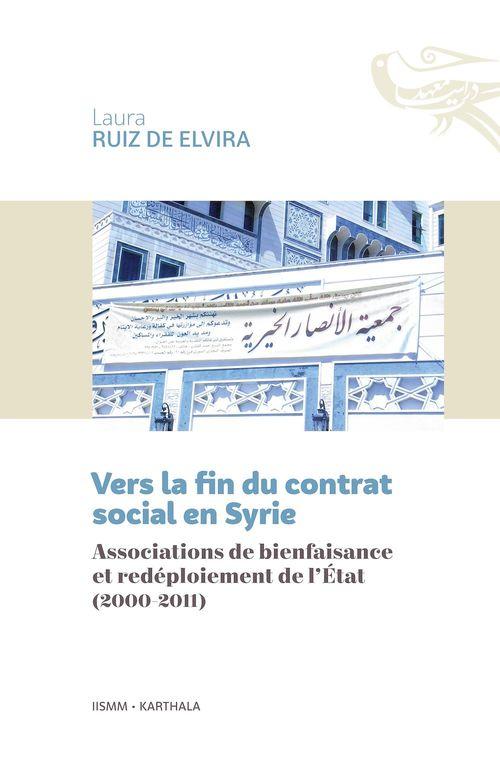 Vers la fin du contrat social en Syrie ; associations de bienfaisance et redéploiement de l'état (2000-2011)