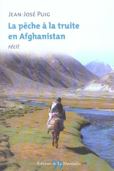 Peche a la truite en afghanistan (la)