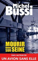 Vente Livre Numérique : Mourir sur Seine  - Michel Bussi