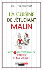 Vente Livre Numérique : La cuisine de l'étudiant, c'est malin  - Alix Lefief-Delcourt