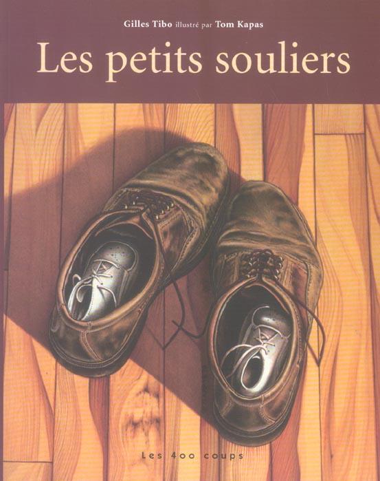 Petits souliers (les)