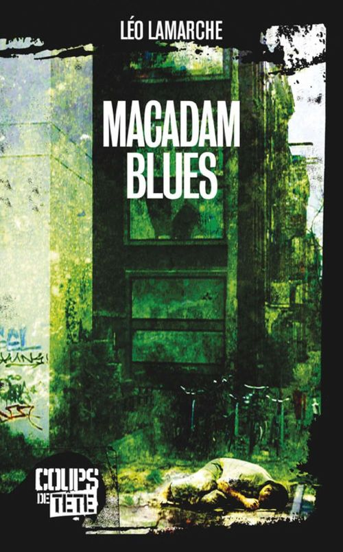 Macadam blues
