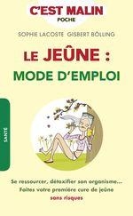 Vente EBooks : Le jeûne : mode d'emploi, c'est malin  - Sophie Lacoste - Gisbert Bölling