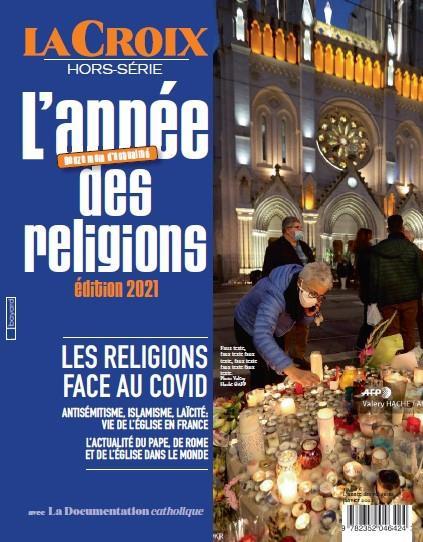 hors série La Croix ; l'année des religions ; les religions face au covid (édition 2021)