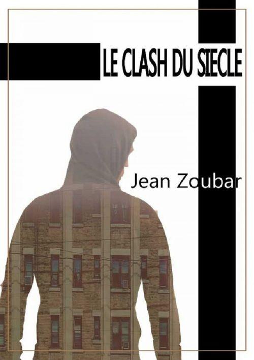 Le clash du siècle