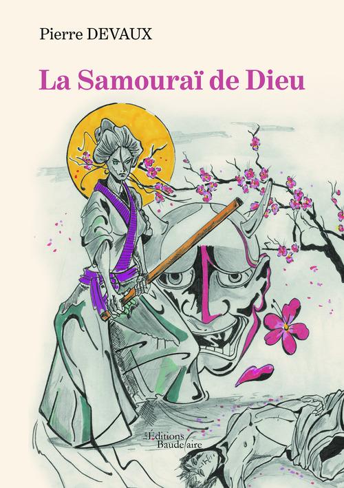 La Samouraï de Dieu