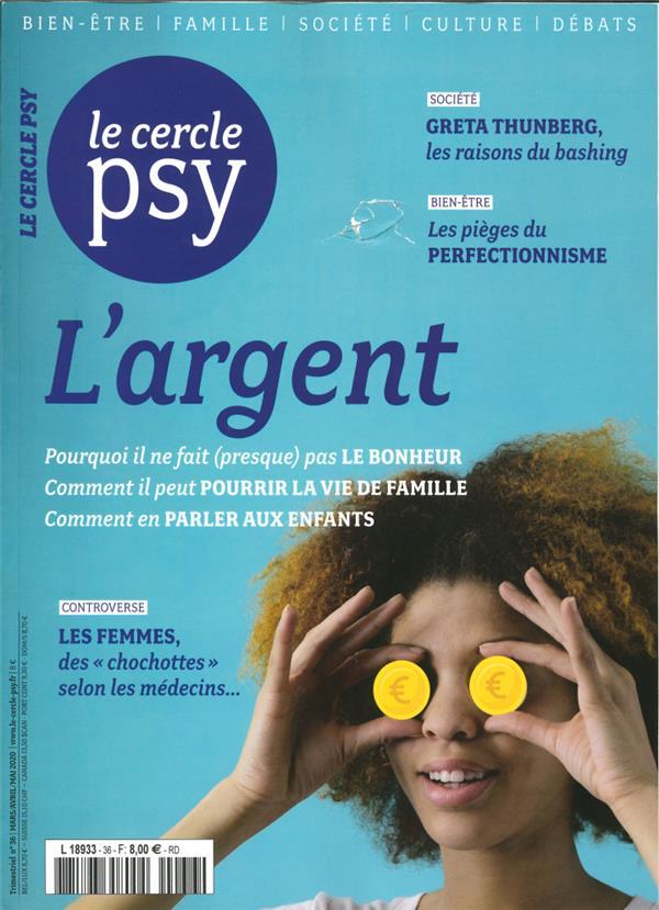 LE CERCLE PSY N 36  L'ARGENT -MARSAVRILMAI 2020