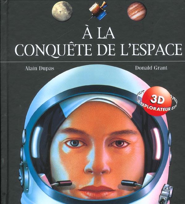 A la conquete de l'espace