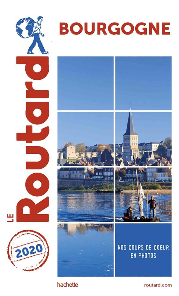 GUIDE DU ROUTARD  -  BOURGOGNE (EDITION 2020)