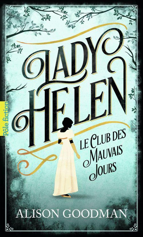 Lady Helen T.1 ; le club des mauvais jours