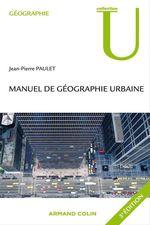 Vente Livre Numérique : Manuel de géographie urbaine  - Jean-Pierre Paulet