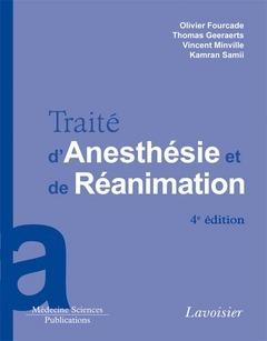 Traité d'anesthésie et réanimation (4e édition)