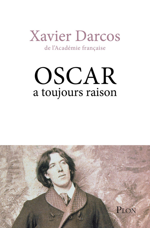 Oscar a toujours raison