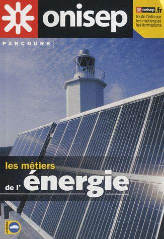 Les Metiers De L'Energie