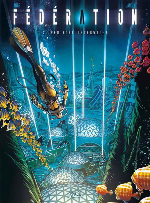 Fédération t.2 ; New York underwater