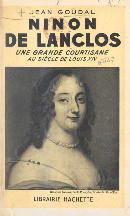 Ninon de Lanclos  - Jean Goudal