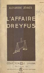 L'affaire Dreyfus  - Alexandre Zévaès