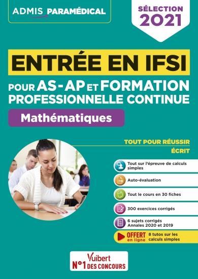 Entrée en IFSI pour AS-AP et formation professionnelle continue (FPC) ; mathématiques (édition 2021)