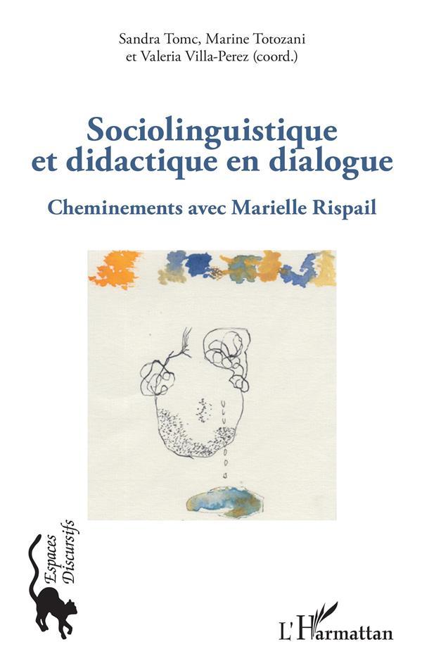 sociolinguistique et didactique en dialogue ; cheminements avec Marielle Rispail