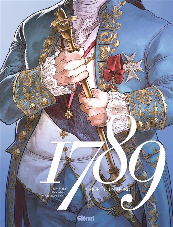 1789 ; la mort d'un monde