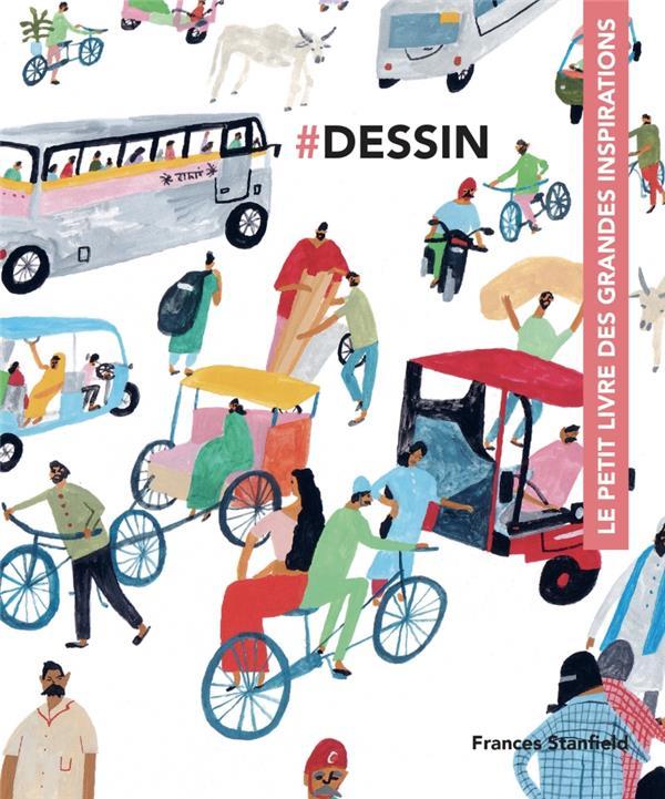 DESSIN, LE PETIT LIVRE DES GRANDES INSPIRATIONS