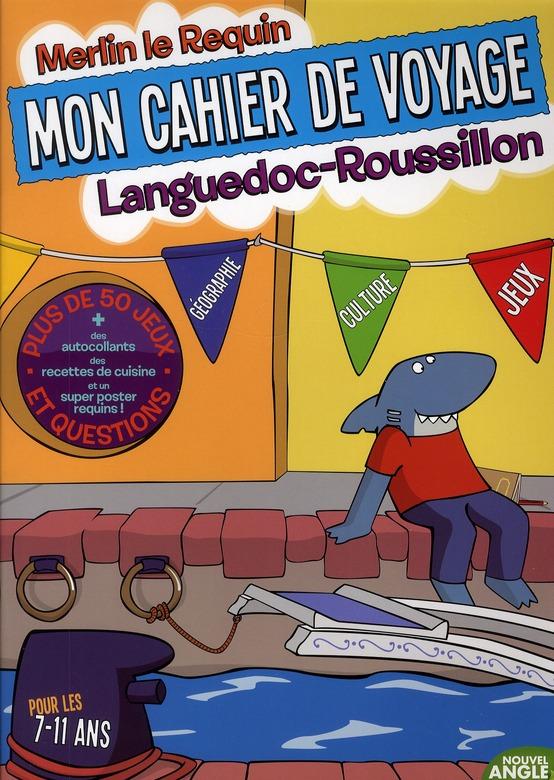 Mon cahier voyage Languedoc-Roussillon