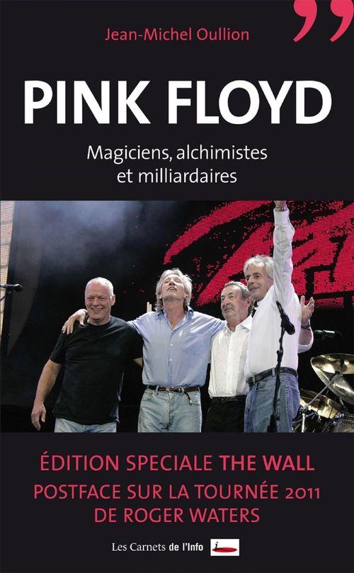 Pink Floyd ; magiciens, alchimistes et milliardaires