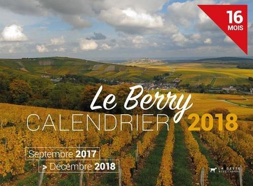 Calendrier ; le Berry ; septembre 2017 /décembre 2018 ; 16 mois