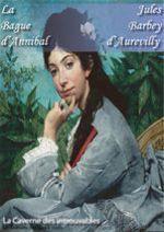 Vente Livre Numérique : La Bague d'Annibal - édition enrichie  - Jules Barbey d'Aurevilly