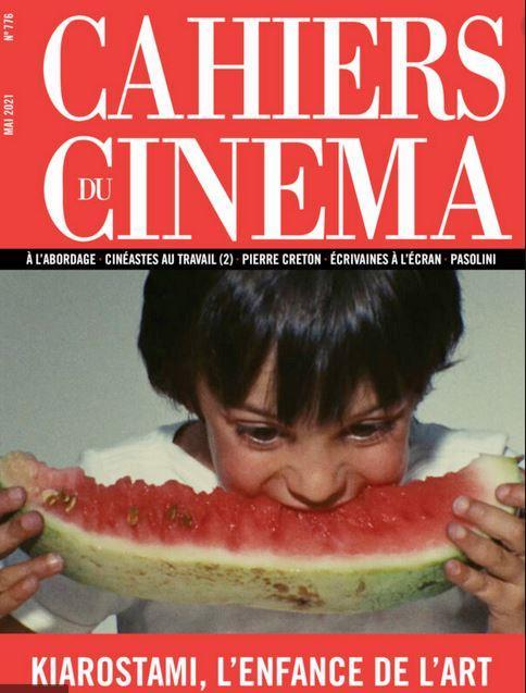 Revue cahiers du cinema n.776 ; kiarostami, l'enfance de l'art
