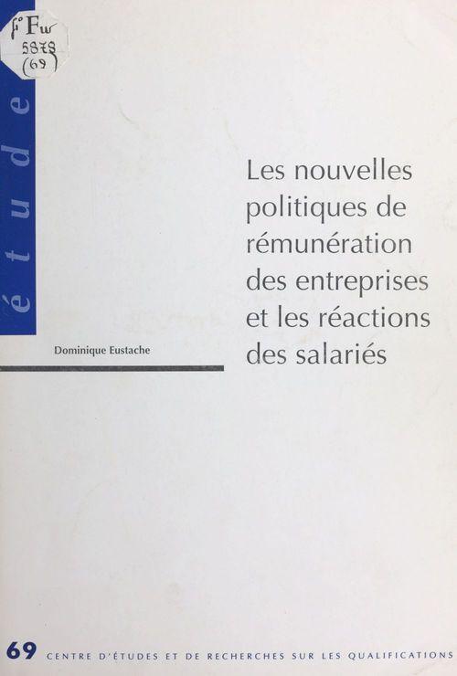 Les nouvelles politiques de remuneration des entreprises