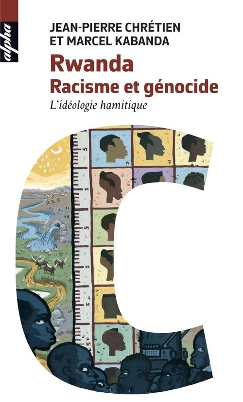 Rwanda. racisme et génocide