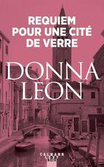 Vente Livre Numérique : Requiem pour une cité de verre  - Donna Leon