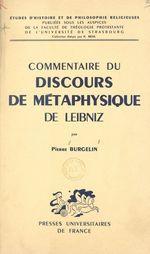 Vente EBooks : Commentaire du Discours de Métaphysique, de Leibniz  - Pierre Burgelin