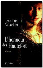 L'Honneur des Hautefort