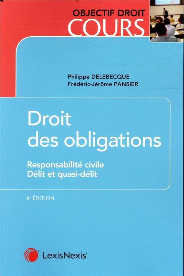 Droit des obligations ; responsabilité civile