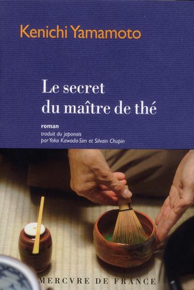 Le secret du maitre de the