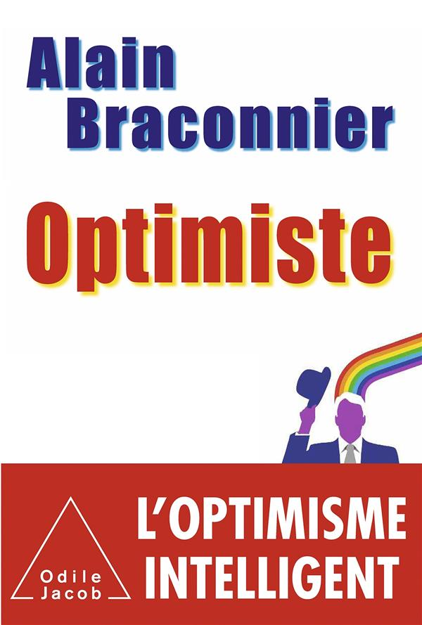 Optimiste ; l'optimisme intelligent