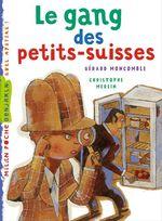 Vente Livre Numérique : Le gang des petits suisses  - Gérard Moncomble