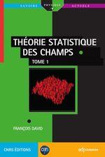 Vente Livre Numérique : Théorie statistique des champs  - François David