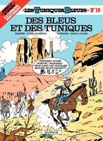 Les Tuniques Bleues - Tome 10 - DES BLEUS ET DES TUNIQUES  - Louis Salverius - Raoul Cauvin
