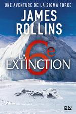 Vente EBooks : La Sixième Extinction - Une aventure de la Sigma Force  - James ROLLINS