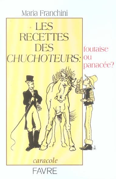 Les Recettes Des Chuchoteurs : Foutaise Ou Panacee ?