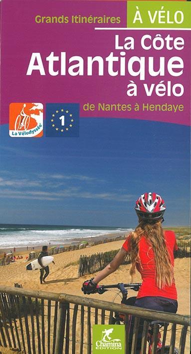 La Côte atlantique à vélo, de Nantes à Hendaye