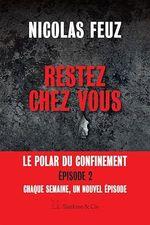 Vente EBooks : Restez chez vous - Épisode 2  - Nicolas Feuz