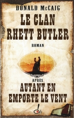 Couverture de Le clan rhett butler