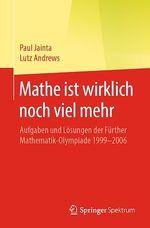 Mathe ist wirklich noch viel mehr  - Lutz Andrews - Paul Jainta